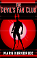 The Devil's Fan Club by Mark Kirkbride book cover