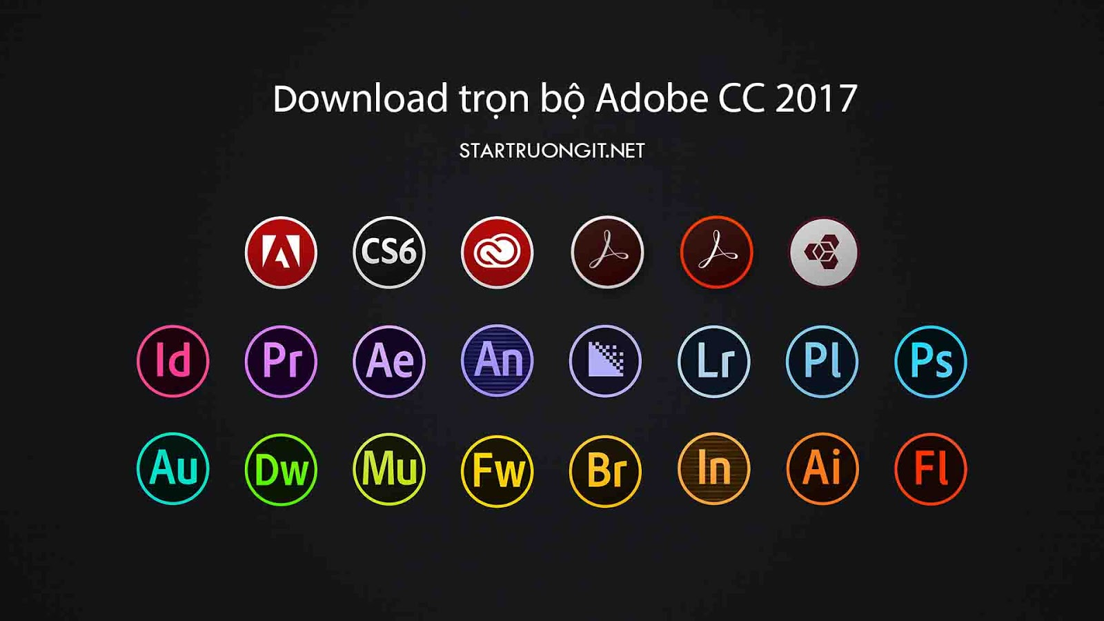 Download trọn bộ Adobe CC 2017