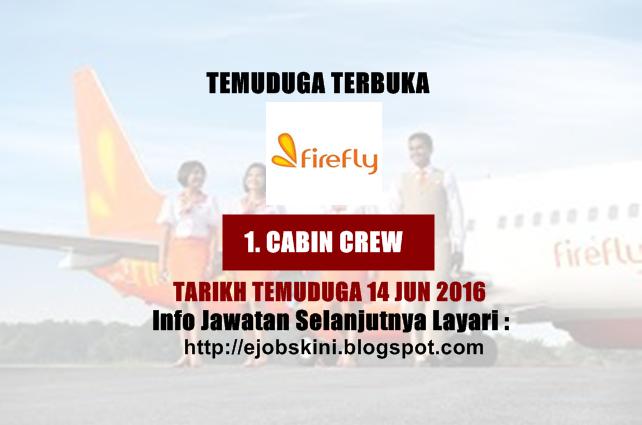 Temuduga Terbuka Sebagai Cabin Crew di Firefly