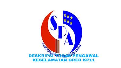 Deskripsi Tugas, Gaji dan Kelayakan Pengawal Keselamatan Gred KP11