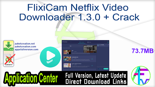 FlixiCam Netflix Video Downloader 1.3.0 + Crack