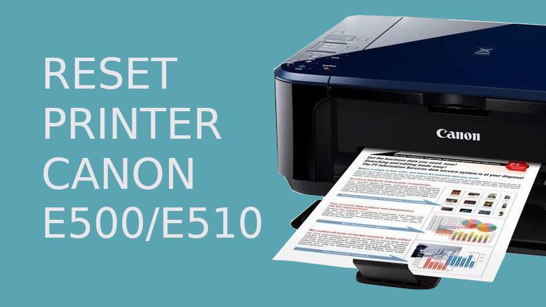Cara Reset Printer Canon E510/E500 Error P07 (ServiceTool v3400)