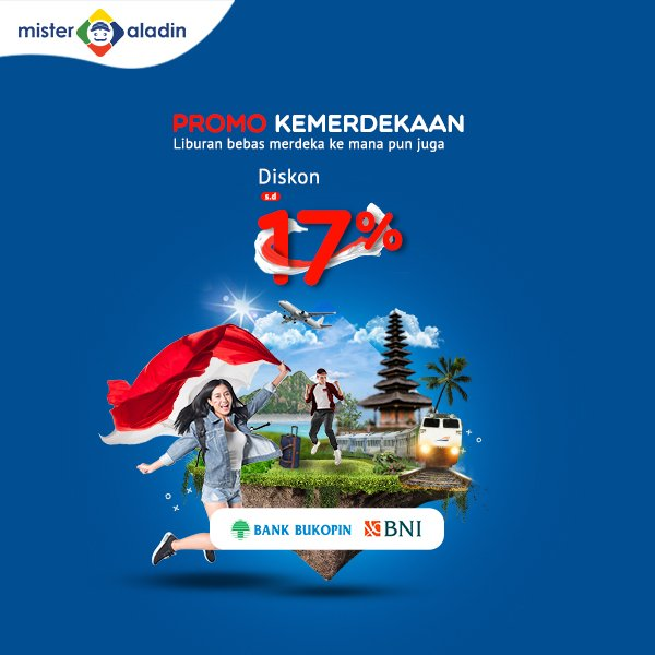 Mister Aladin - Voucher Diskon Kemerdekaan s.d 17 % Hotel Tiket (Pesawat & Kereta)