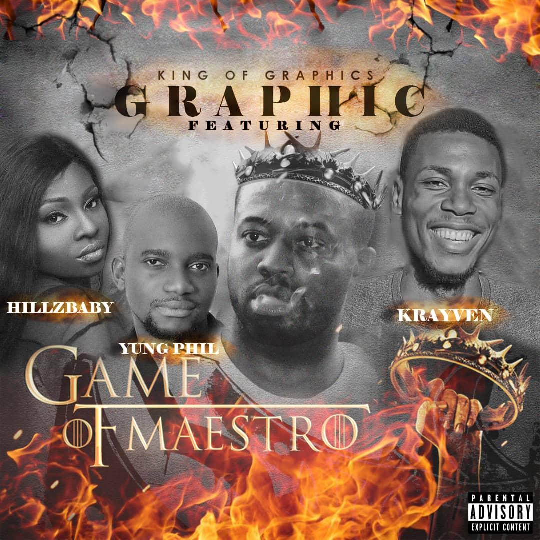 [Music+Lyrics] Maestro Ft. Hillzbaby x Yung Phil & Krayven - Graphic | @MaestroMusic10