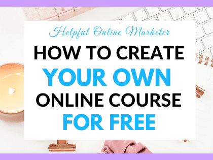 How to Create Your Own Online Course for Free