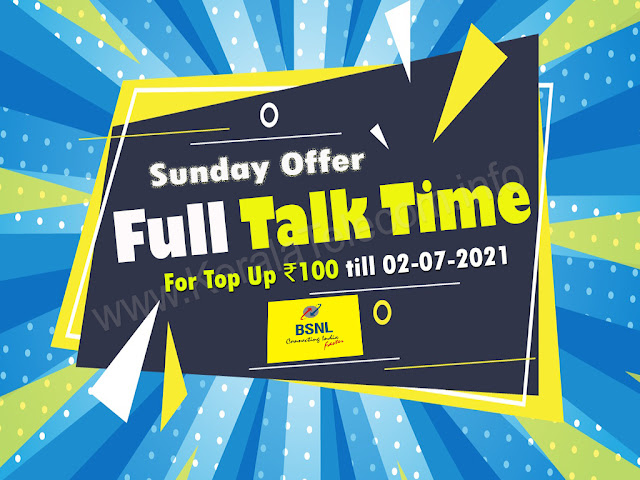 BSNL extended Sunday Full Talk Time Offer for Top Up ₹100 till 02-07-2021 for prepaid mobile customers all over India
