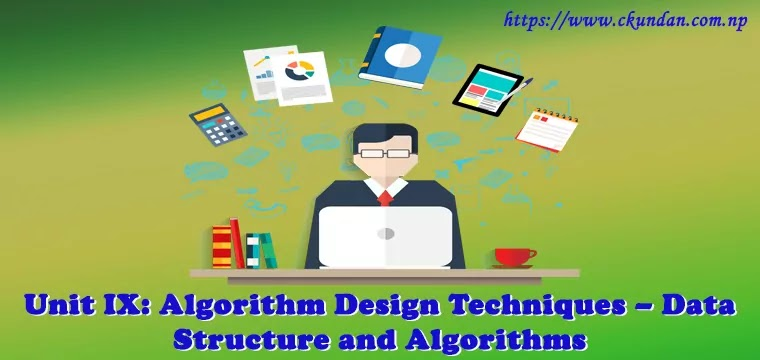 Algorithm Design Techniques – Data Structure and Algorithms