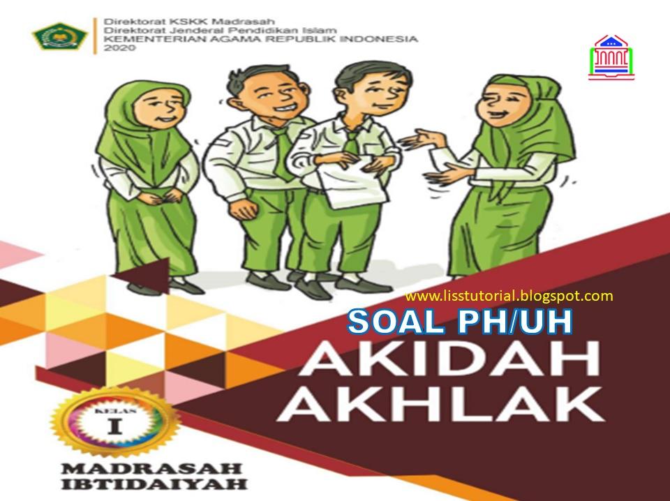 Contoh Soal PH Akidah Akhlak