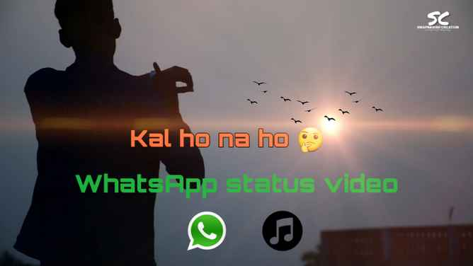 download Kal Ho Na Ho  WhatsApp Status Video  har ghadi badal rahi hai