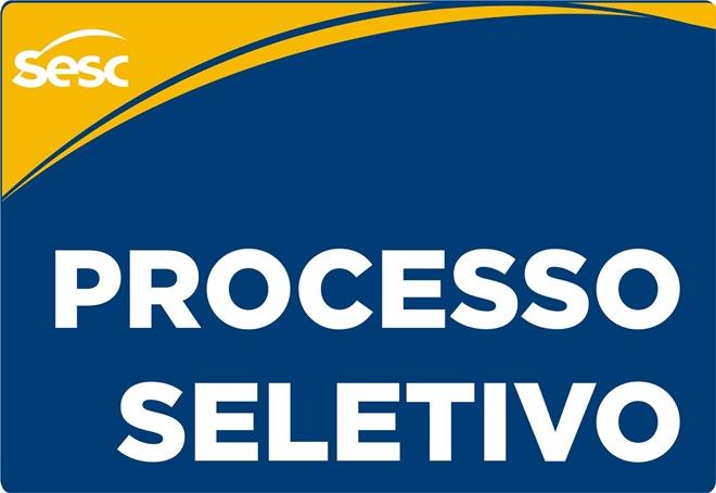 Sesc abre processo seletivo para atuar em unidades de Jacobina, Porto Seguro, F. de Santana, Alagoinhas e Salvador