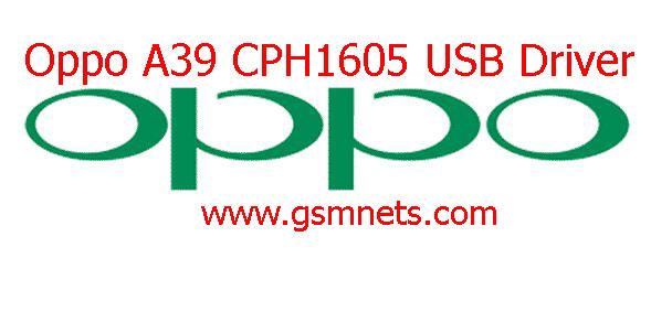Oppo A39 CPH1605 USB Driver Download