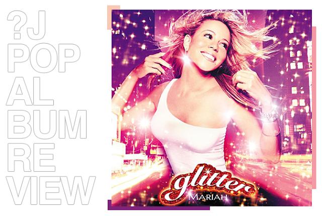 Album review: Mariah Carey - Glitter | Random J Pop