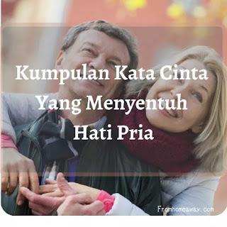 Kata Cinta Menyentuh Hati Pria