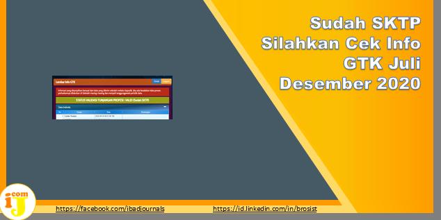Sudah SKTP Silahkan Cek Info GTK Juli Desember 2020