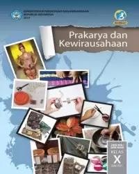 Buku Prakarya Siswa Kelas 10 k13 2017 Semester 2