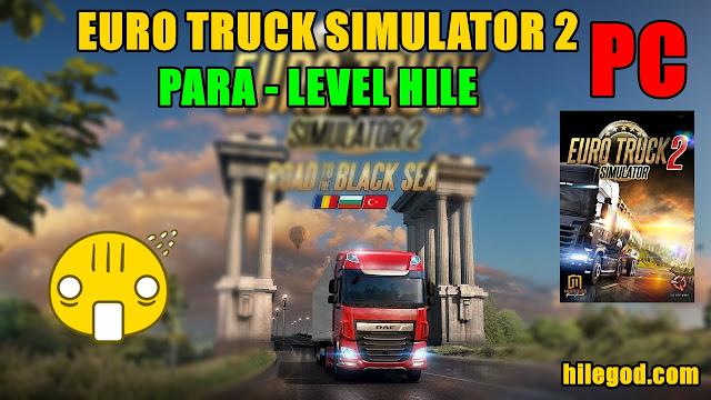 euro truck simulator pc 2 level para hile mod