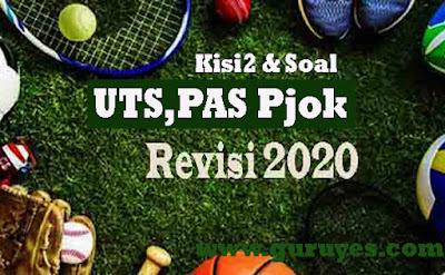 Kіѕі-kіѕі Sоаl PJOK Kеlаѕ 1 K13 Rеvіѕі 2020 Semester 1 dan 2