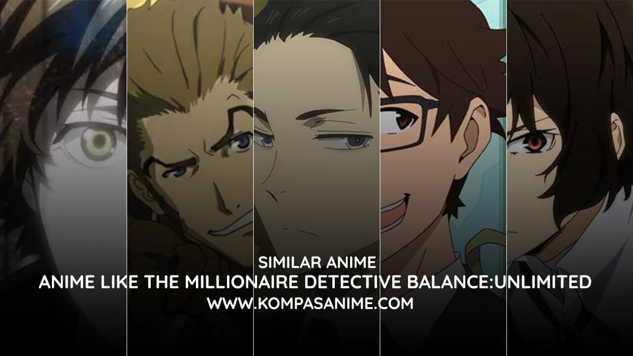 anime yang mirip fugou keiji balance unlimited