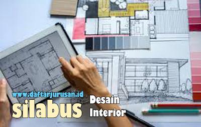 Daftar Silabus / Mata Kuliah Yang Dipelajari Pada Desain Interior