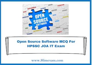 Open Source Software MCQ For HPSSC JOA IT Exam