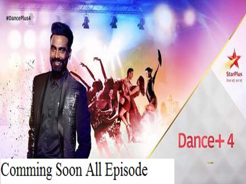 Dance + Season 4 2018 To 2019 Star Plus - DekhoDramaTV ~ New