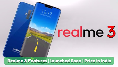 Realme 3 Features Leaked | launched Soon With Cheapest Price, lastbench Trick