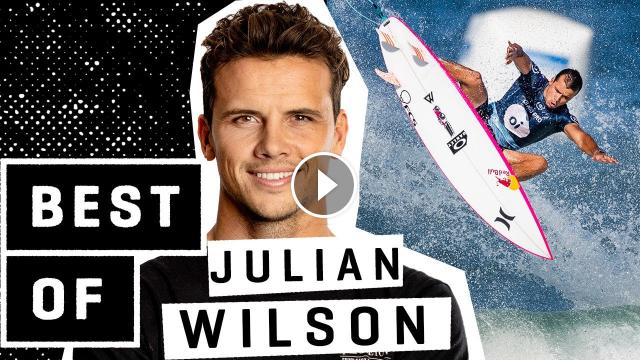 The Best of JULIAN WILSON - WSL Highlights