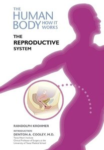 The Reproductive System (The Human Body, How It Works) ,  biology , pdf  ,