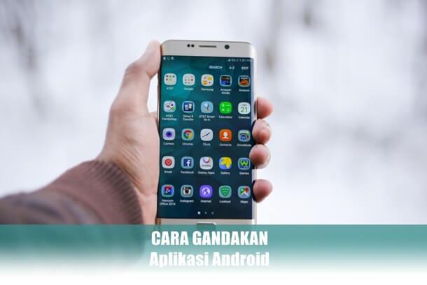 cara gandakan aplikasi android