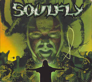 "Soulfly - ""Soulfly"""