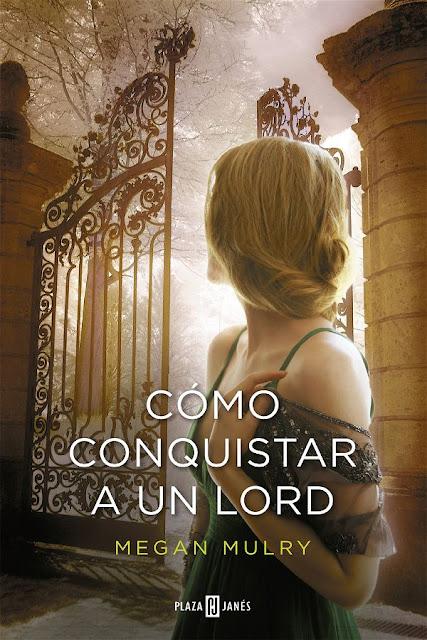 Cómo conquistar a un lord | Amantes reales #2 | Megan Mulry
