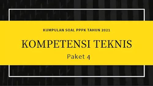 Contoh Soal Kompetensi Teknis P3K 2021 Paket 4