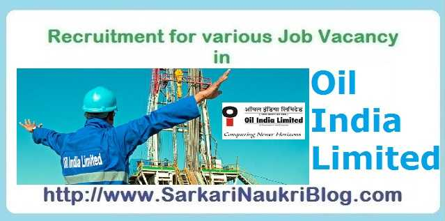 Sarkari-Naukri Vacancy in Oil India Limited