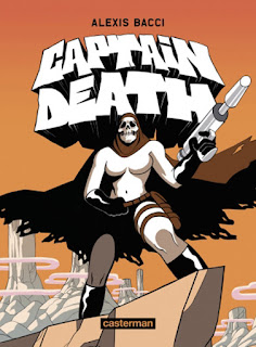 Captain Death une bande dessinée des éditions Casterman