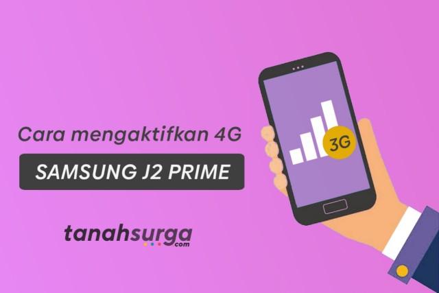 Cara aktifkan 4g samsung j2 prime, samsung j3, j5 pro, j7 prime, a3, a5, a8 plus, oppo, xiaomi