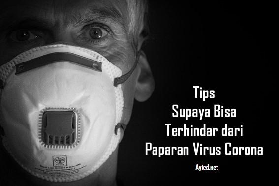 Gunakan Masker Agar Terhindar dari Paparan Virus Corona
