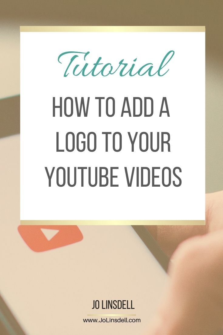 How To Add a Logo To Your YouTube videos