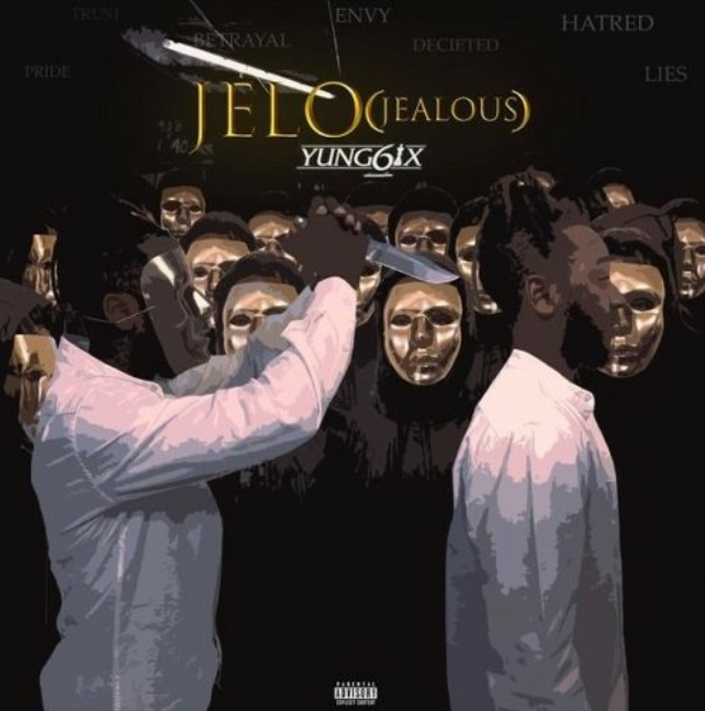 Yung6ix Jelo Jealous mp3 download