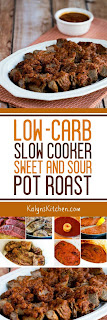 Low-Carb Slow Cooker Sweet and Sour Pot Roast [found on KalynsKitchen.com]