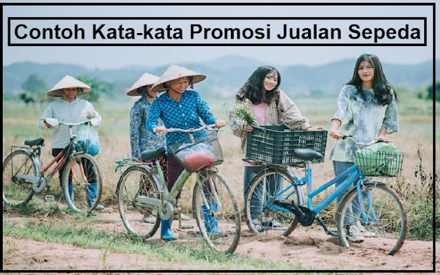 kata kata promosi jualan sepeda