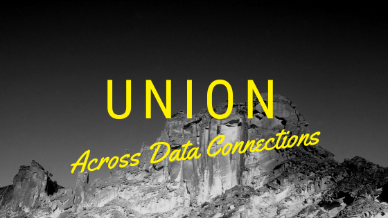 """Union"" Files From Two Tableau Data Connections"