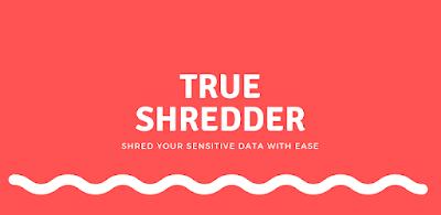 تطبيق True shredder