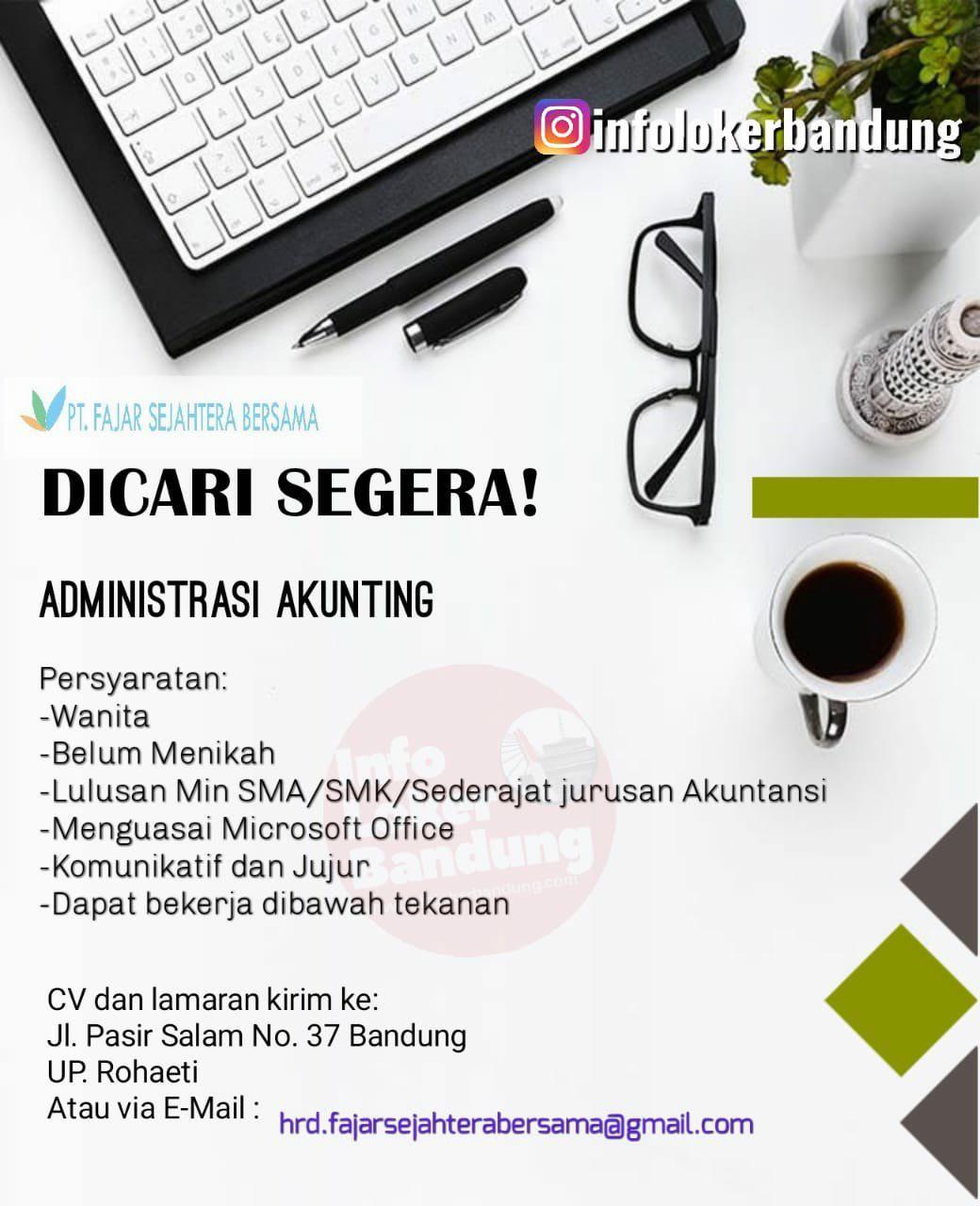 Lowongan Kerja PT. Fajar Sejahtera Bersama Bandung September 2019