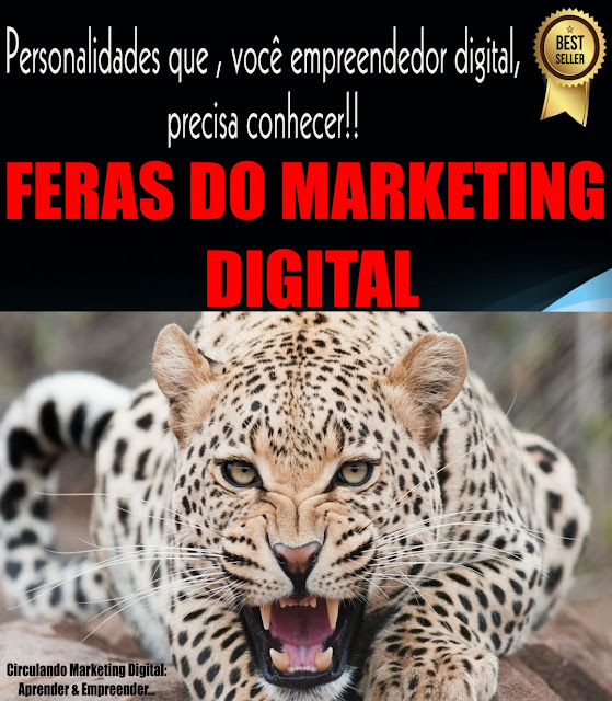 FERAS DO MARKETING DIGITAL