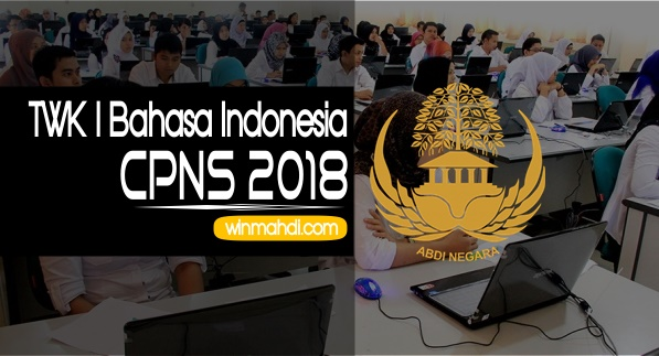 Contoh Soal Materi TWK Bahasa Indonesia