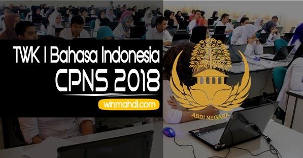 Contoh Materi Soal Twk Bahasa Indonesia Cpns Cpns 2021 Daya Tampung Snmptn Sbmptn Umptkin