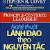 Nghệ Thuật Lãnh Đạo Theo Nguyên Tắc - Stephen R. Covey