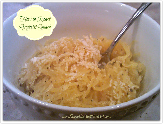 ... Little Bluebird: Tried & True Tuesday ~ How to Roast Spaghetti Squash