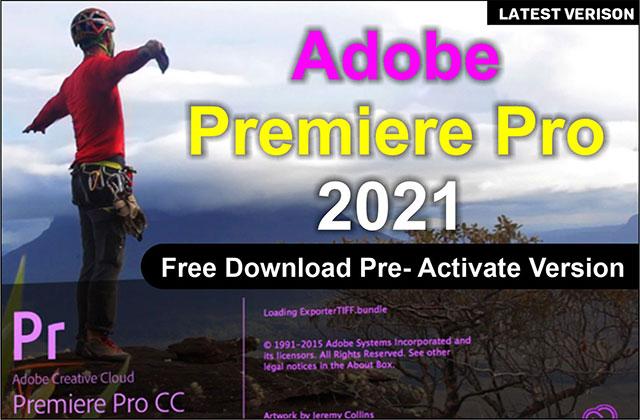 Adobe Premiere Pro 2021 Latest Pre-Activate Version Free Download