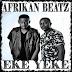 Afrikan Beatz - Eke Yeke (Afro House)